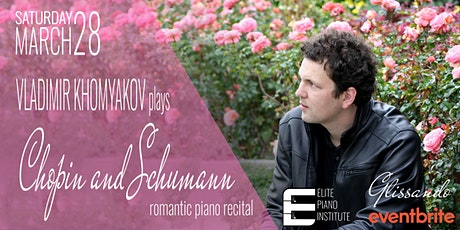Chopin and Schumann 210-year Anniversary | Vladimir Khomyakov in recital tickets