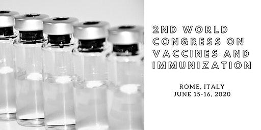 2nd World Congress on Vaccines and Immunization