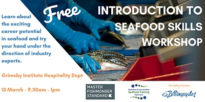 Free Seafood Skills Workshop: Watch, try, learn.