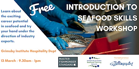 Free Seafood Skills Workshop: Watch, try, learn. tickets