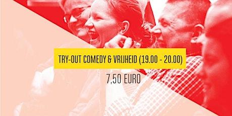 Try out van Comedy  & Vrijheid (1900 - 2000 uur) tickets