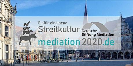 Jahrestag der Mediation 2020 in Bremen Tickets