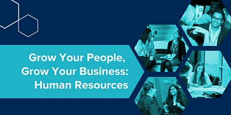 Grow Your People, Grow Your Business: Human Resources tickets