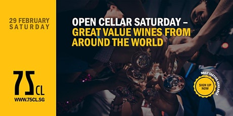 Open Cellar Saturday – Great Value Wines from Around the World tickets
