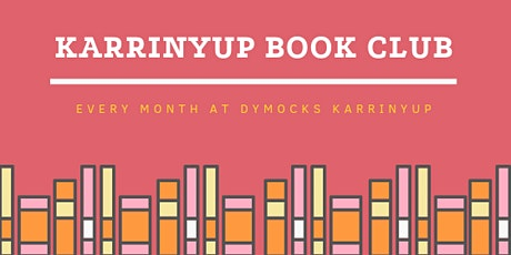 Karrinyup Book Club - March tickets