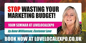 Stop Wasting Your Marketing Budget! - 10am seminar at...