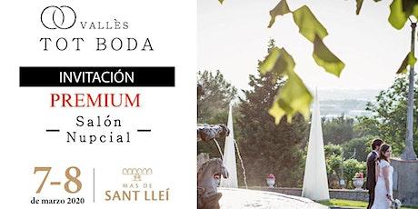 Tot Boda Vallès PREMIUM: Entrada para 2 personas entradas