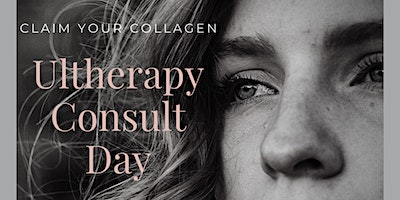 Ultherapy® Consult Day!