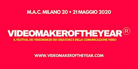 VIDEOMAKEROFTHEYEAR Festival dei videomaker e della comunicazione video tickets