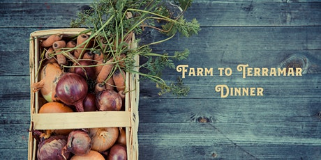 Farm to Terramar Dinner tickets