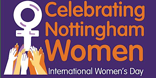 Nottingham International Women's Day