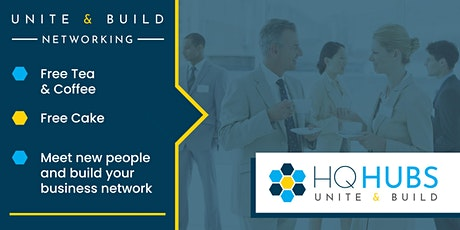Unite & Build Networking (Drinks / Cake Provided) tickets