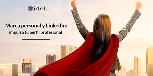 Marca personal y LinkedIn: impulsa tu perfil profesional