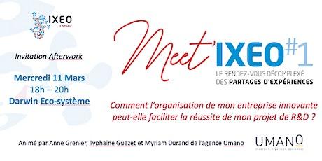 Meet'IXEO #1 tickets