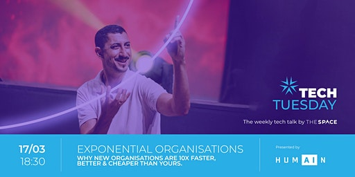 Tech Tuesday: Exponential Organisations