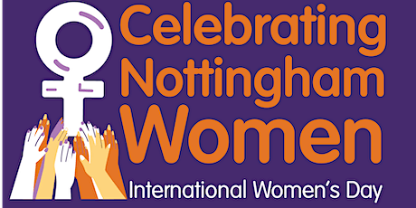 Nottingham International Women's Day - Women in Public Life Panel Discussion tickets