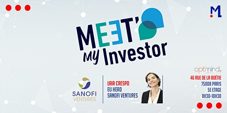 Meet My Investor #9 avec Sanofi Ventures tickets