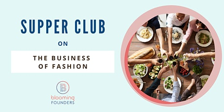 Supper Club on the Business of Fashion tickets