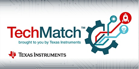 Texas Instruments Hardware Startup Event - TechMatch™ 2020 Tickets