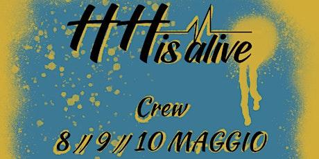 Hip Hop is aLive // CREW // 1° Serata biglietti
