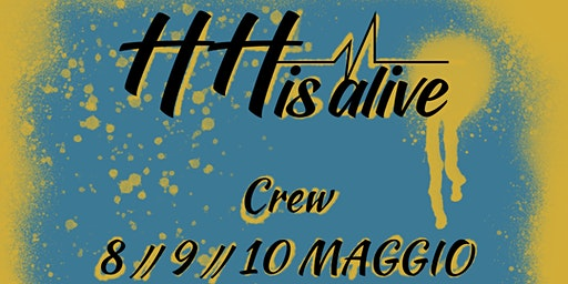 Hip Hop is aLive // CREW // 3° Serata