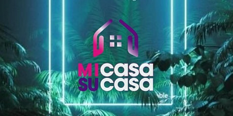 MiCasa SuCasa Presents: THE AFTER PARTY!  - 3rd Jul 2020 tickets