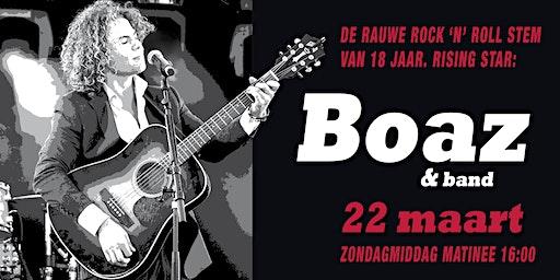 Boaz + band  Zondagmiddagmatinee 22 maart 16:00