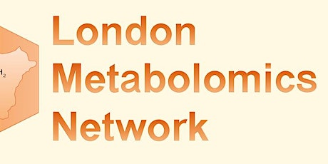 London Metabolomics Network Spring Meeting 2020 tickets
