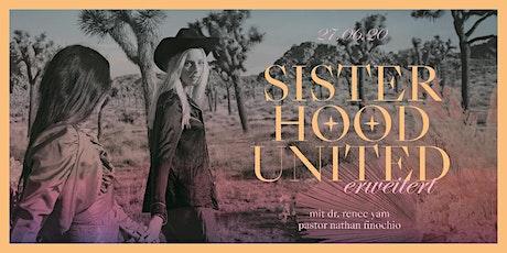 SISTERHOOD UNITED ERWEITERT - KONSTANZ Tickets