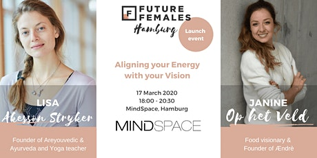Aligning your energy with your mission | Future Females Hamburg billets