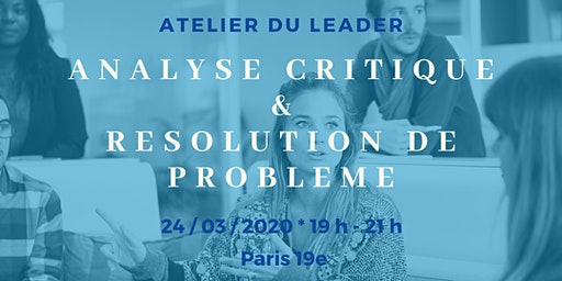 Atelier - Développer  son analyse critique  et la résolution de problèmes