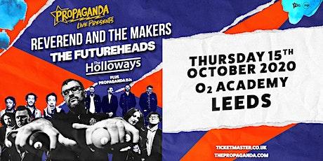 Propaganda Live Tour (O2 Academy, Leeds) tickets
