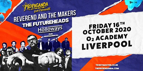 Propaganda Live Tour (O2 Academy, Liverpool) tickets