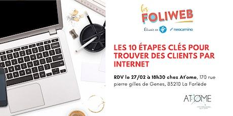 [Toulon] Les 10 étapes clés pour trouver des clients par internet billets