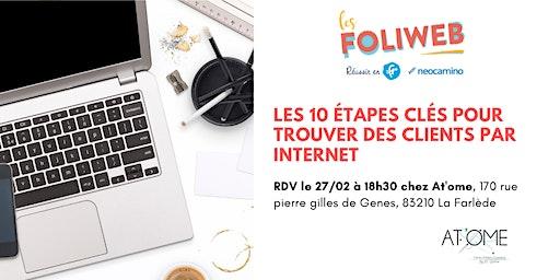[Toulon] Les 10 étapes clés pour trouver des clients par internet