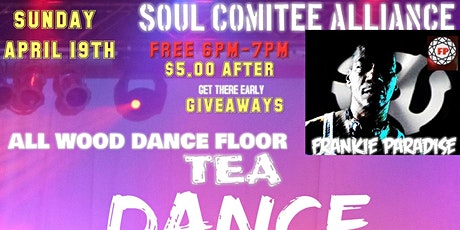 Tea Dance Sunday Frankie Paradise tickets