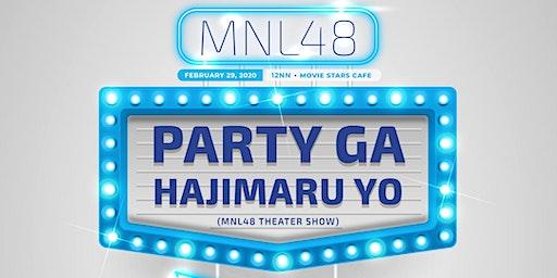 MNL48 Party ga Hajimaru yo (Theater Show) - 2nd Generation