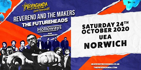 Propaganda Live Tour (UEA, Norwich) tickets