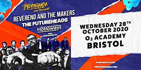Propaganda Live Tour (O2 Academy, Bristol) tickets