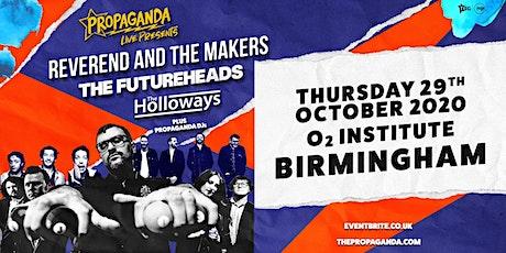 Propaganda Live Tour (O2 Institute, Birmingham) tickets