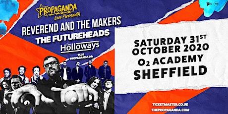 Propaganda Live Tour (O2 Academy, Sheffield) tickets