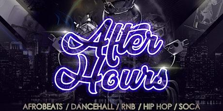 After Hours  - Afrobeats vs Bashment: Soca, Hip-Hop, Dancehall, RnB tickets