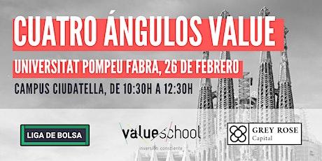 Cuatro Ángulos Value Universitat Pompeu Fabra entradas