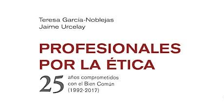 Presentación del libro 'Profesionales por la Ética. 25 años comprometidos con el Bien Común' entradas