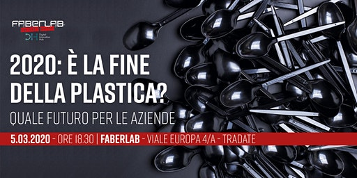 2020:  è la fine della plastica? Quale futuro per le aziende