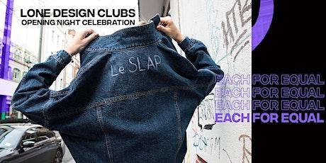 #EachforEqual Lone Design Club Opening Night Celebration tickets