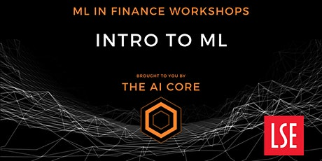 Machine Learning in Finance 1: Intro to machine learning tickets