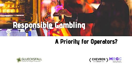 Responsible Gambling: A Priority for Operators?