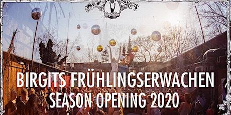 Birgits Frühlingserwachen – SEASON OPENING 2020 Tickets