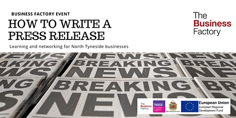 How to Write a Press Release   Tuesday 24th March at 9.30am tickets